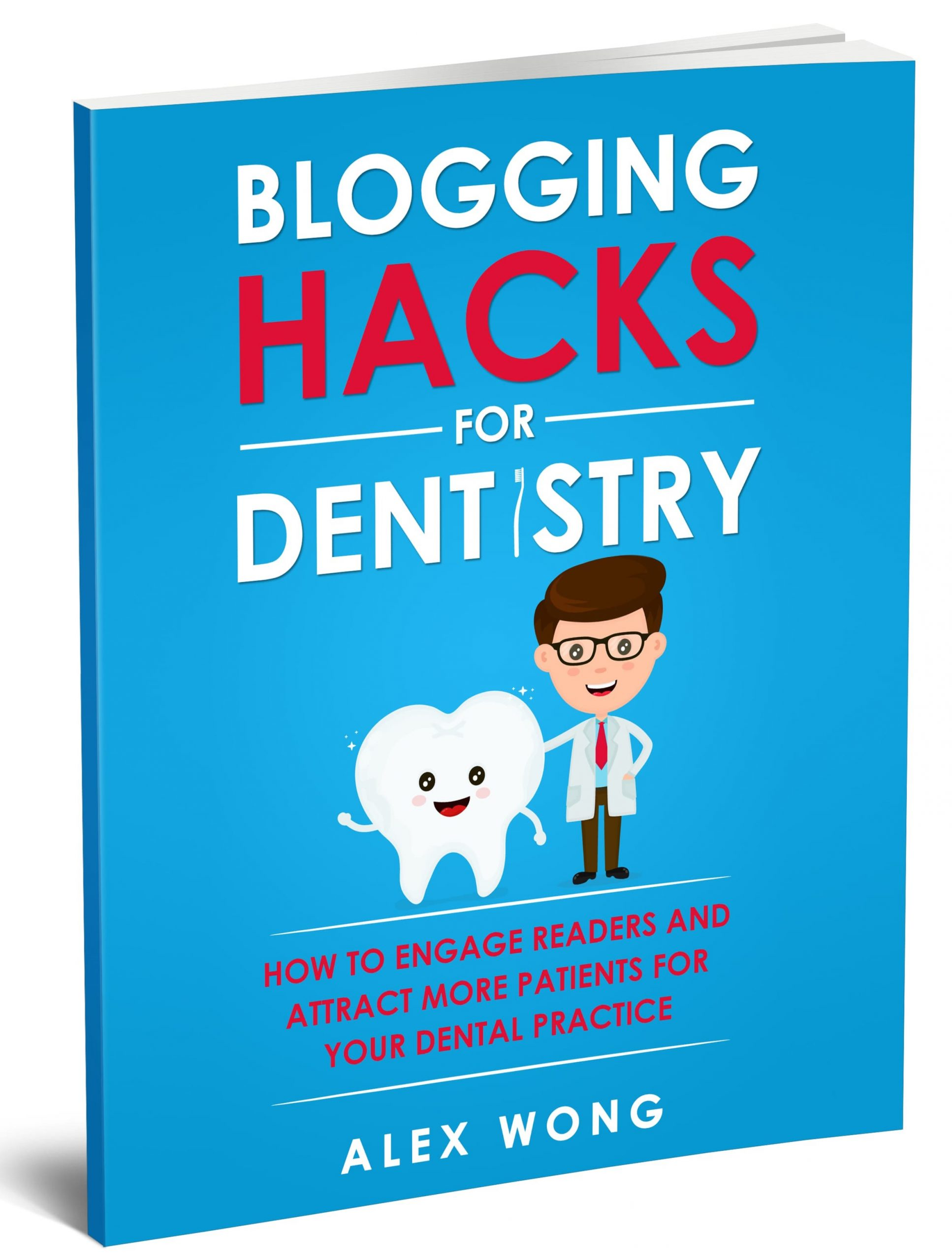 Blogging Hacks For Dentistry