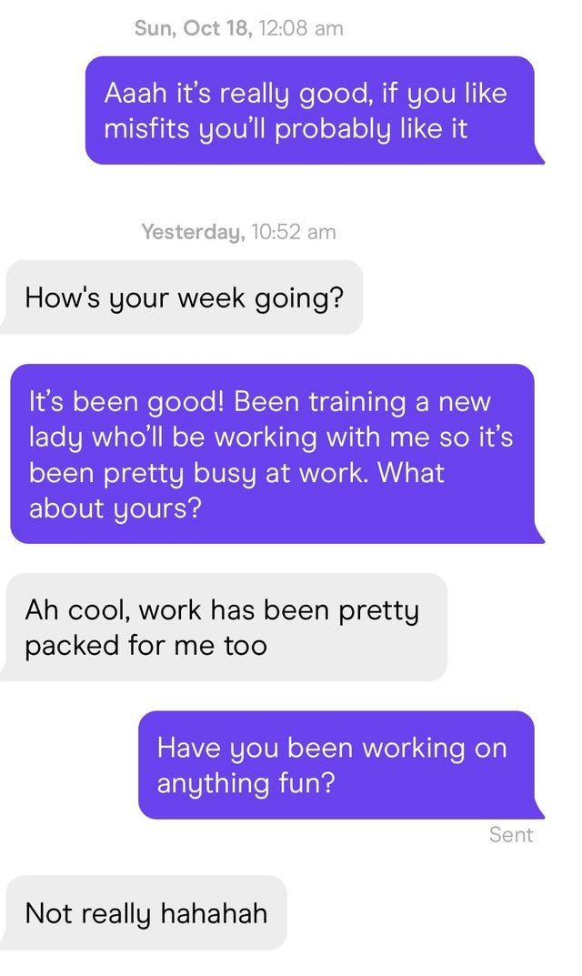 r/hingeapp - Most conversations I've had recently were like this.. Why even bother to message, honestly? (I'm 28F, btw)